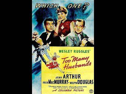 *Too Many Husbands* - Jean Arthur, Fred MacMurray, Melvyn Douglas (1940)