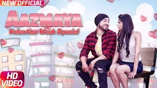 Aazmaya (Full ) | AMJ Ft Kanika Maan | V Jack (RLA) | Latest Punjabi Song 2018