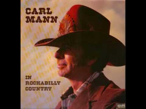 carl mann in rockabilly country  Judy.