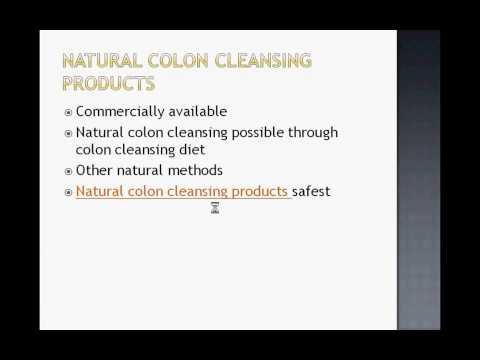 Natural Colon Cleansing Techniques and the Colon Cleansing Diet