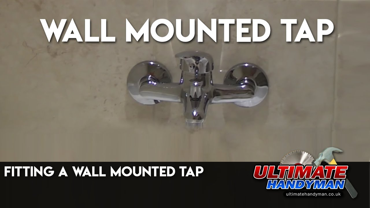 Fitting A Wall Mounted Tap Youtube