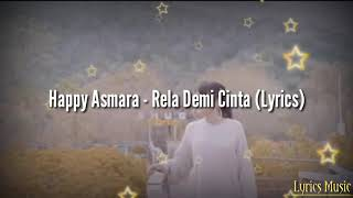 Happy Asmara - Rela Demi Cinta (Lyrics)
