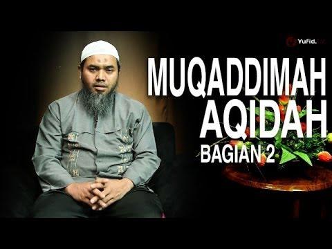 Serial Aqidah Islam (02): Hak Allah Atas Para Hamba-Nya - Ustadz Afifi Abdul Wadud