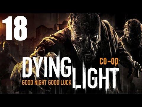 Dying Light - Прохождение на русском - Кооператив [#18]