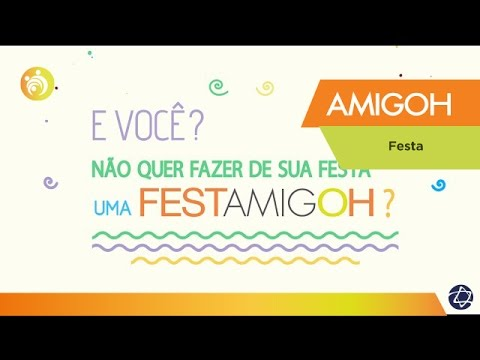 Vídeo - Festa AmigoH