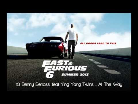 Fast & Furious 6: Benny Benassi feat. Ying Yang Twins - All The Way