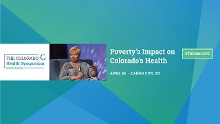 Symposium Unplugged: Poverty's Impact on Colorado's Health