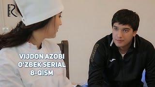 Vijdon azobi (o'zbek serial) | Виждон азоби (узбек сериал) 8-qism