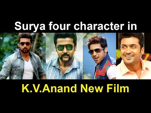 Actor Surya Four Character in K.V.Anand New Film
