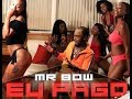 Mr Bow   Eu Pago (Official HD)