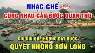Nhạc Chế | CÙNG NHAU NGĂN BƯỚC QUÂN THÙ | Trung Quốc 99 Năm