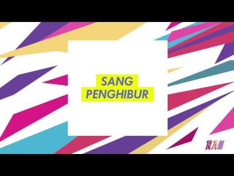 RAN - SANG PENGHIBUR