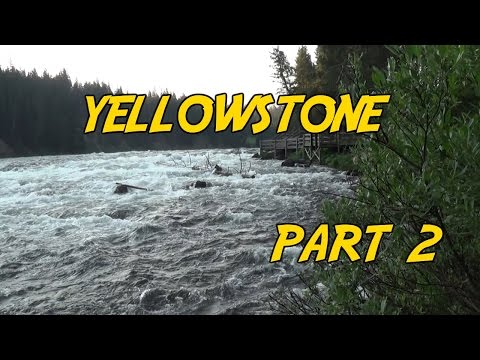 Yellowstone National Park Part 2 - Leaping the Rapids