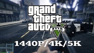GTA 5 PC GRAPHICS COMPARISON - 1440P/4K/5K | 4x GTX TITAN X | ThirtyIR.com