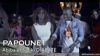 Abiba ft Sidiki Diabaté | Papounet