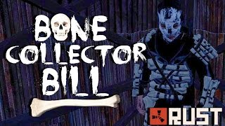 RUST TALES: BONE COLLECTOR BILL