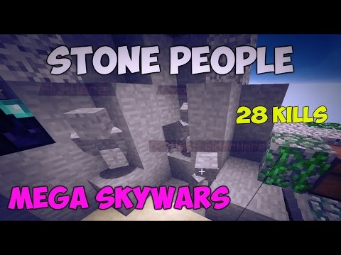 Stone People in MEGA SKYWARS