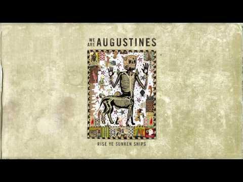 We Are Augustines - Strange Days