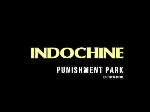Indochine - Punishment Park