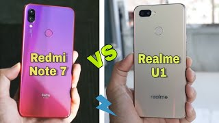 Redmi Note 7 vs Realme U1 full Specification Comparison! कौन है असली Tabahi ? Check Out....