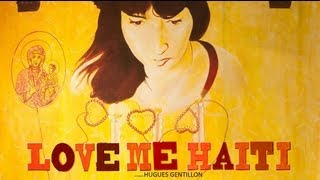 Love Me Haiti - Haitian Movie Trailer