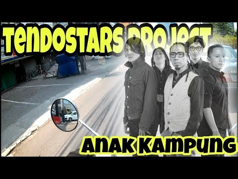 Motomusic | Tendostars Project - Anak Kampung