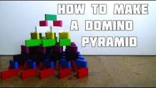 How to make a domino pyramid