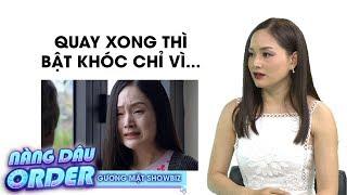 """Lan Phương khóc giữa phim trường """"Nàng dâu oder"""" chỉ vì điều này"""