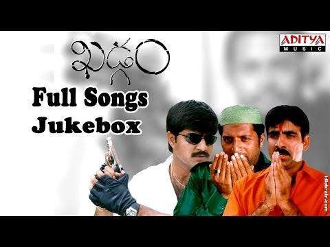Khadgam Telugu Movie Full Songs ||  Jukebox || Ravi Teja,srikanth, Sonali Bindhre video