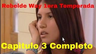 Rebelde way 3 capitulo 1