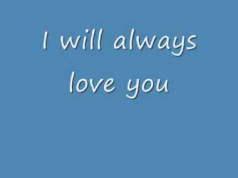 Whitney Houston: I will always Love You Lyrics
