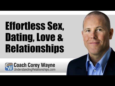 Effortless Sex, Dating, Love & Relationships