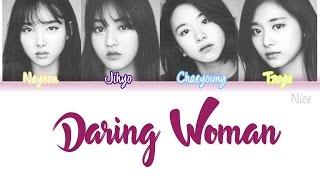 download lagu Twice Daring Women 당돌한 여자 투유 프로젝트 Ost  gratis
