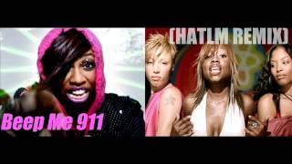 Beep Me 911 (HATLM Remix) Missy Elliott Ft. 702