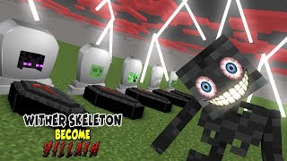 Monster School | VILLAIN WITHER SKELETON RIP MOBS | Monster School