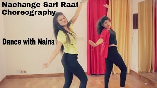 Nachange saari raat dance choreography | junooniyat | Dance with Naina | Naina Chandra