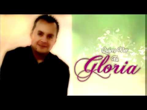 Un Nuevo Tiempo - Juan Carlos Ochoa - Quiero Ver Tu Gloria