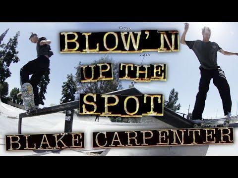 Blake Carpenter: Blow'n Up the Spot | Ponderosa Park | Independent Trucks