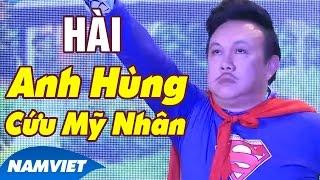 Tiểu Phẩm Hài Anh Hùng Cứu Mỹ Nhân [Chí Tài, Long Đẹp Trai] - Live Show Cười Cùng Long Đẹp Trai