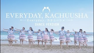 [MV] Everyday, Kachuusha - JKT48 (Dance Version)