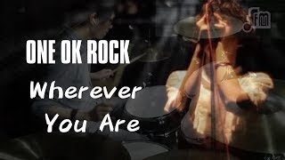 ONE OK ROCK - Wherever You Are drum cover by A-Chih Li