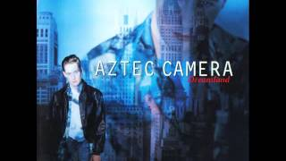 Watch Aztec Camera Belle Of The Ball video