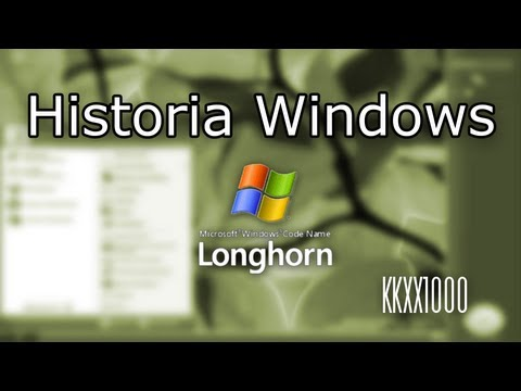 Historia Windows EXTRA - Longhorn