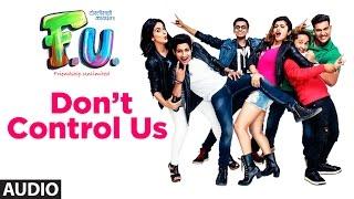 download lagu Don't Control Us Full  Song  Fu - gratis