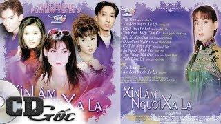 CD TRƯỜNG VŨ, PHI NHUNG, HẠ VY - Xin Làm Người Xa Lạ - Nhạc Vàng Xưa Hay Nhất Thập niên 90 - Tình 24