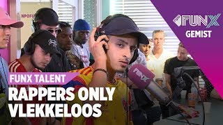 Vlekkeloos - Halve Finale | FunX Talent Rappers Only