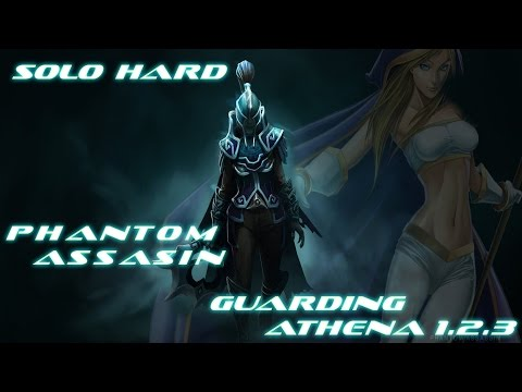 Guarding Athena 1.2.3 HARD SOLO  Phantom assasin