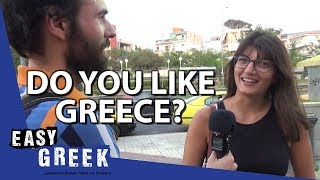Do Greeks like Greece? | Easy Greek 42