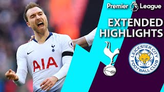 Tottenham v. Leicester City | PREMIER LEAGUE EXTENDED HIGHLIGHTS | 2/10/19 | NBC Sports