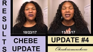 💯 CHEBE RESULTS UPDATE #4 💯 My Hair Has Completely Changed *MUST SEE*